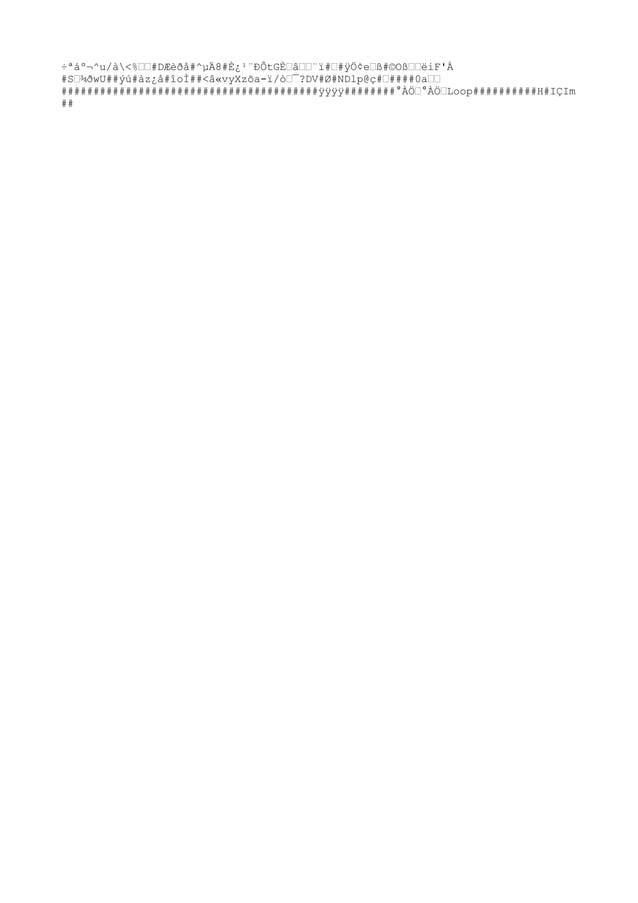 """÷ªáº¬^u/à<%""""""""#DÆèðå#^µÄ8#È¿¹¨ÐÔtGȄ℄¨ï#""""#ÿÖ¢e""""ß#©O߄""""ëiF'À #S""""¾ðwU##ýú#àz¿å#îoÌ##<â«vyXzõa-ï/ò""""¯?DV#Ø#NDlp@ç#""""####0a"""""""" #..."""