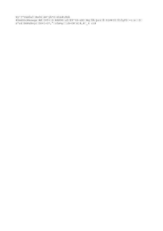 """¥ÿ²?ºVáâÙä́#mÒ6""""â#³ýÄ*O""""dîà#L9hÅ #ZmëSòc#mswqx""""#I¥Ý<""""ô""""#AR9®¦u҄@9^%ß÷zBI""""Wq""""ÛĄþrù""""É""""ñî##I҄Ù1ÒyP§""""-t s""""""""D"""" äªsㄮè#zN..."""