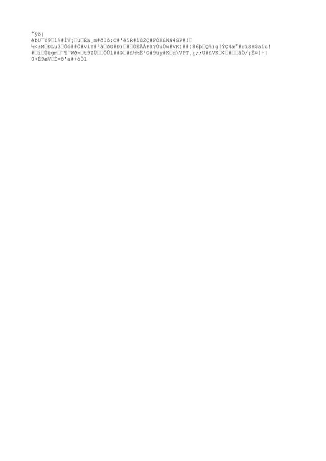 """°ÿö  èÞU¯Y9""""l%#ÍV¡""""u""""Éä¸m#ðIò;C#'éíR#ìú2Ç#FÓK£Wá4GP#!"""" ½<±M""""ÐLµ3""""Õó##Ö#vìY#³â""""ðG#Ð)""""#""""ÒÈÃÅPã?ÙuÛw#VK¦##¦86þ""""Q%)g!ÝÇ4æ°#rïS..."""