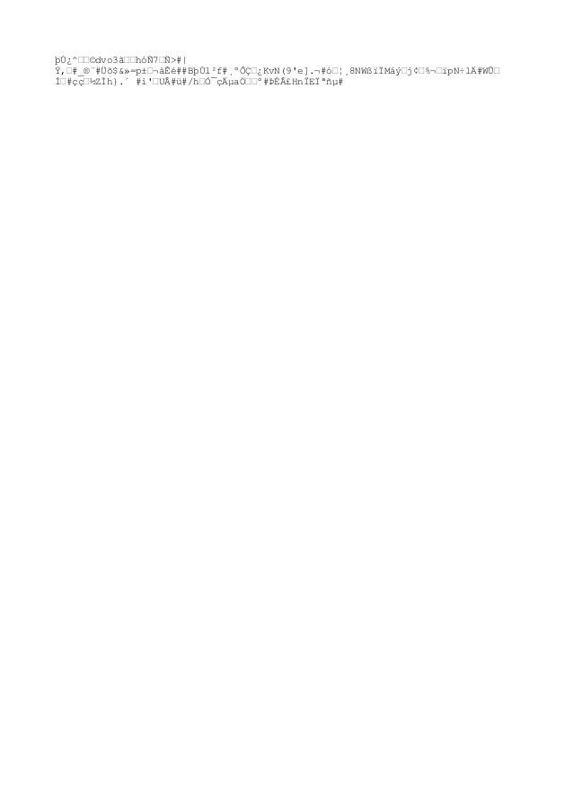 """þÚ¿^""""""""©dvo3hóÑ7""""Ñ>#  Ý,""""#_®¨#Üõ$&»=p±""""¬àÊé##BþÙl²f#¸ºÔDŽ¿KvN(9'e].¬#8NWßïÏMáý""""j¢""""%¬""""ïpN÷lÄ#Wۄ ̈́#ç焽ZÌh}.´ #ì'""""UÂ..."""