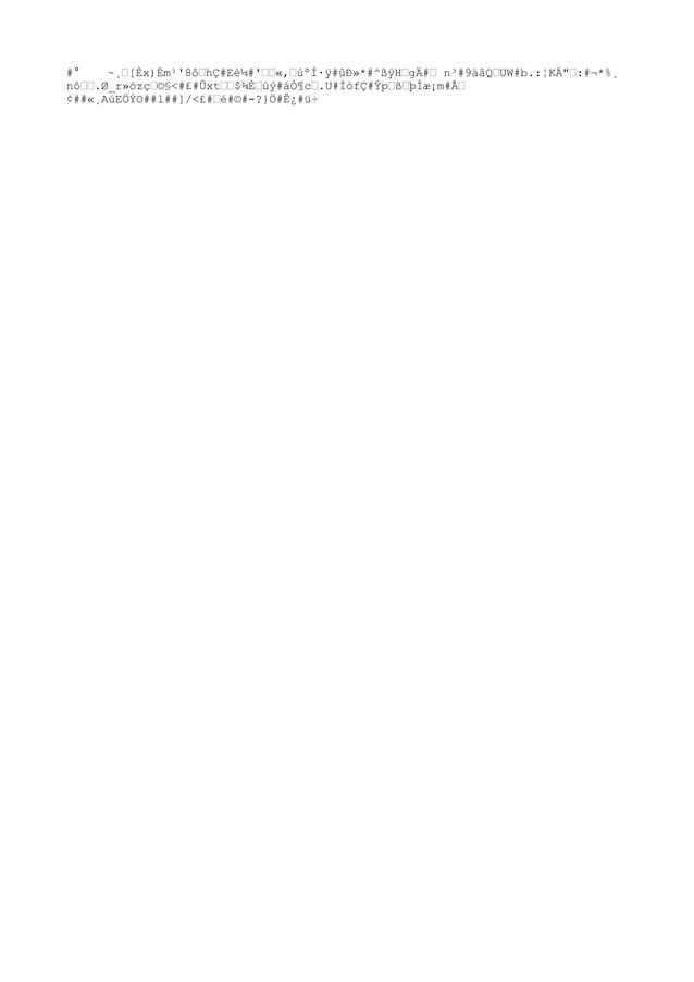 """#° ~¸""""[Èx)Ém¹'8ô""""hÇ#Eè¼#'""""""""«,""""úºÌ·ÿ#ûл*#^ßÿH""""gÄ#"""" n³#9äâQ""""UW#b.:¦KÄ"""""""":#¬*%¸ nô"""""""".Ø_r»òz焩§<#£#Ûxt""""""""$¾È""""úý#áÒ¶c"""".U#ÌòfÇ#Ý..."""