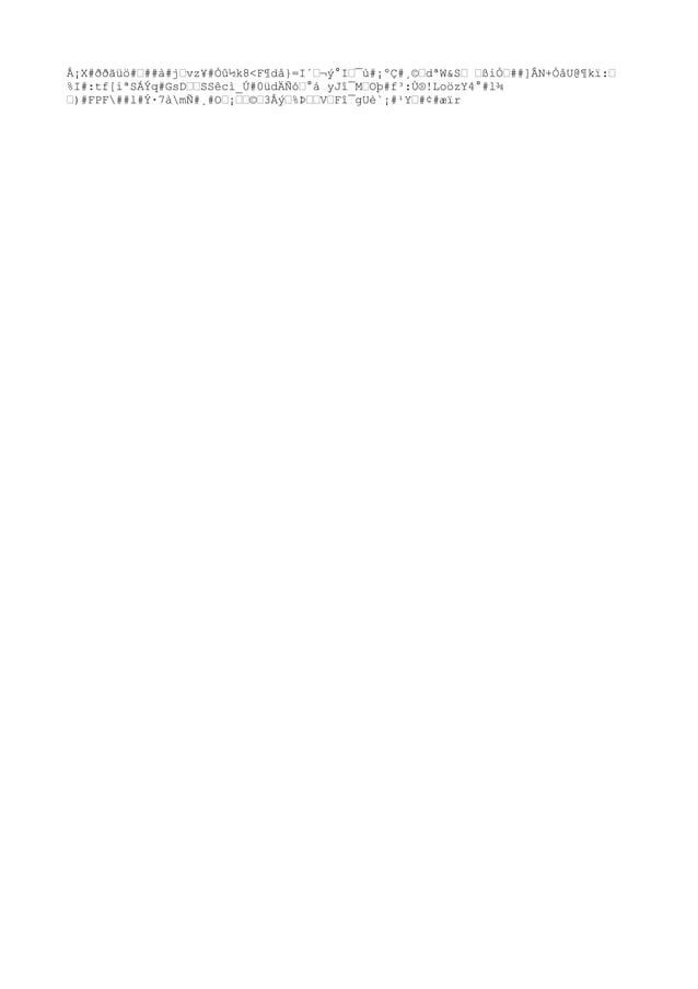 """Å¡X#ððãüö#""""##à#j""""vz¥#Òû½k8<F¶då}=I´""""¬ý°I""""¯ú#¡ºÇ#¸©""""dªW&S"""" """"ßi҄##]ÂN+ÓåU@¶kï:"""" %I#:tf[iªSÁÝq#GsD""""""""SSêcì_Ú#0üdÄÑó""""°á yJî¯M""""..."""