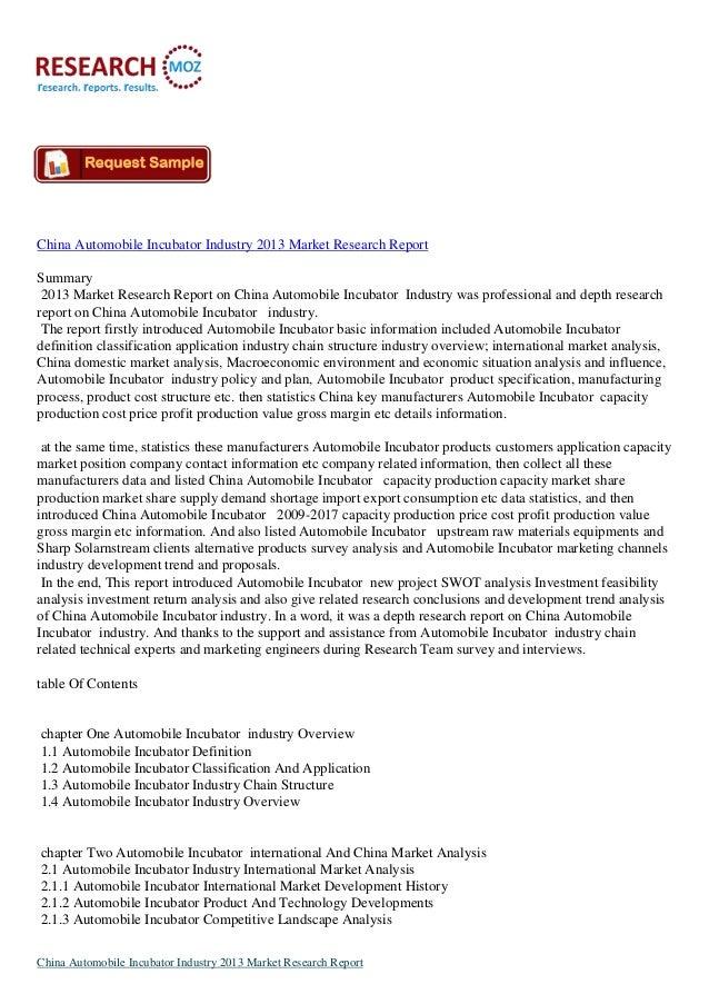 China Automobile Incubator Industry 2013 Market Research ReportSummary2013 Market Research Report on China Automobile Incu...