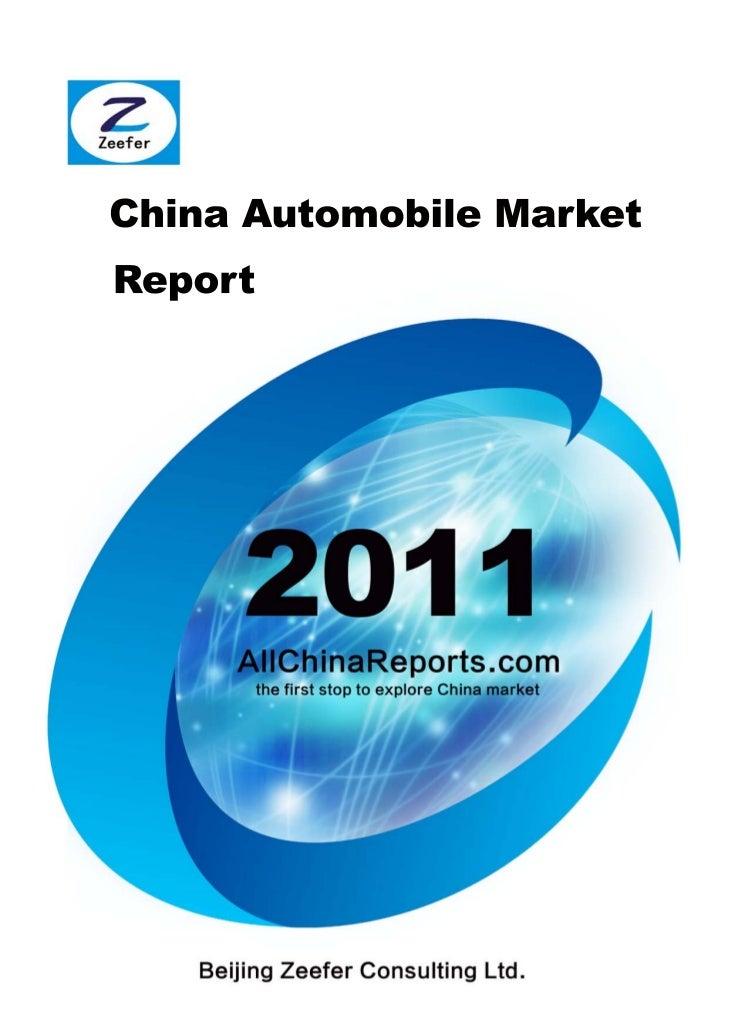 CHINA AUTOMOBILE MARKET REPORT   Beijing Zeefer Consulting Ltd.          September 2011