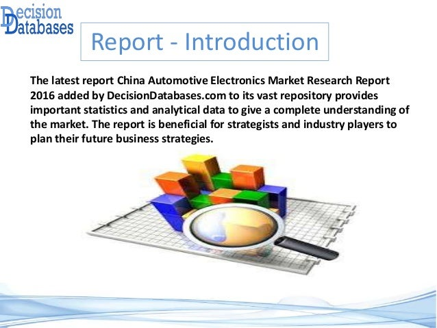 China Automotive Electronics Market – Industry Analysis and New Market Opportunities Explored Slide 2