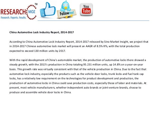 China Automotive Lock Industry Report, 2014-2017 According to China Automotive Lock Industry Report, 2014-2017 released by...