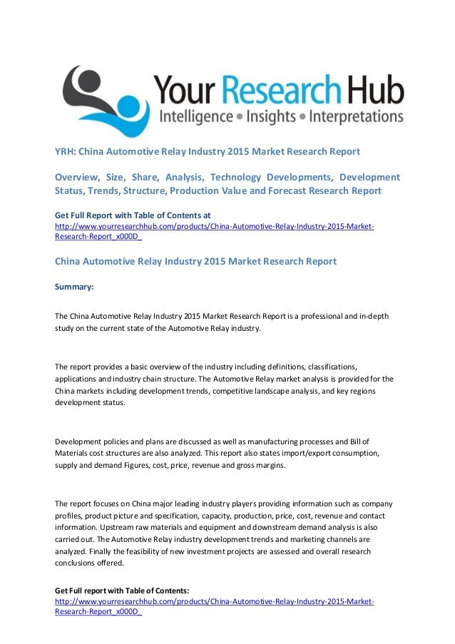 Get Full report with Table of Contents: http://www.yourresearchhub.com/products/China-Automotive-Relay-Industry-2015-Marke...