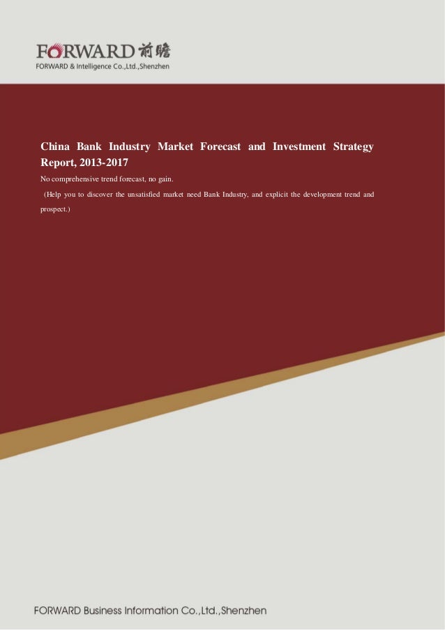 紧固件制 造行业  2011 版  China Bank Industry Market Forecast and Investment Strategy Report, 2013-2017 No comprehensive trend for...
