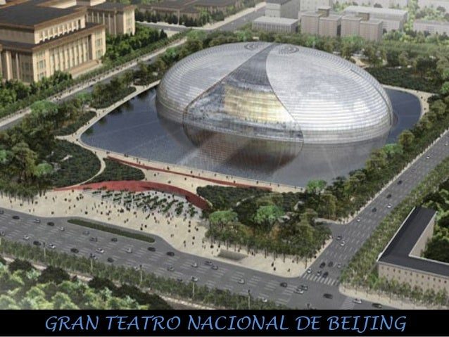 GRAN TEATRO NACIONAL DE BEIJINGGRAN TEATRO NACIONAL DE BEIJING