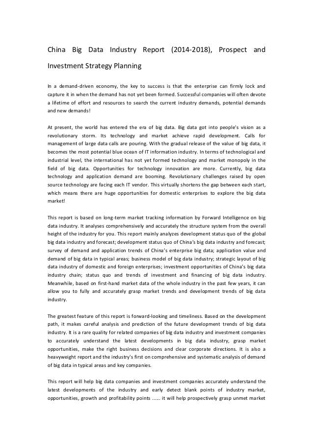 China Big Data Industry Report (2014-2018), Prospect and Investment Strategy Planning In a demand-driven economy, the key ...