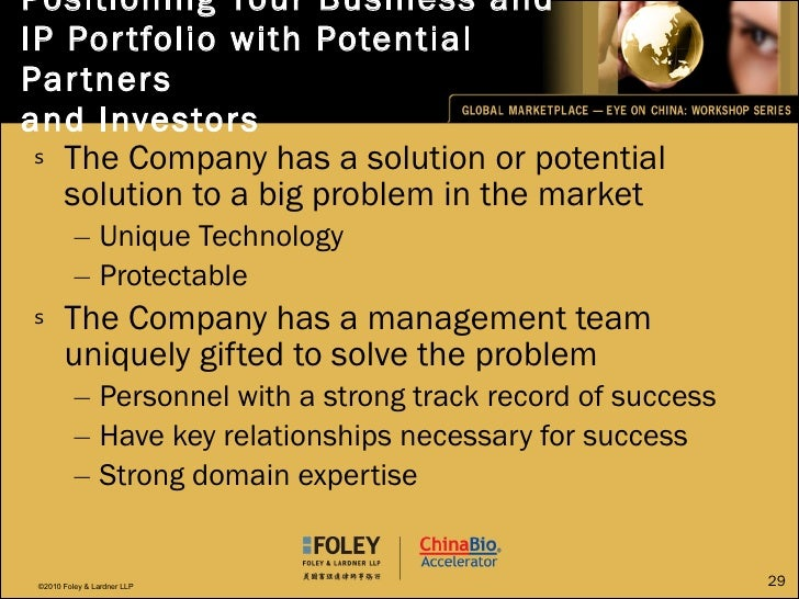 Positioning Your Business and IP Portfolio with Potential Partners  and Investors <ul><li>The Company has a solution or po...