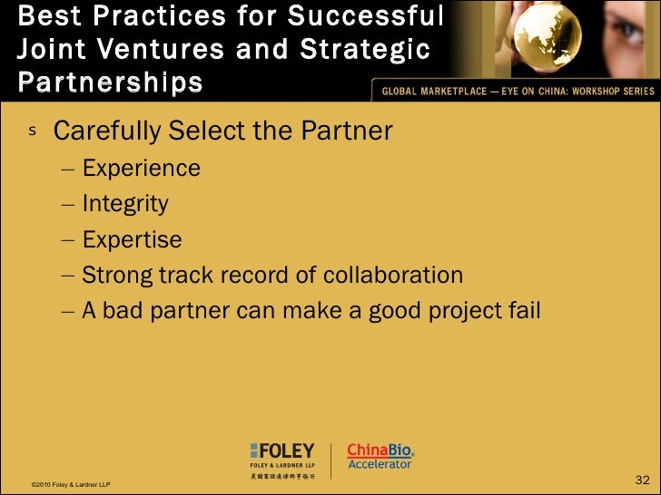 Best Practices for Successful Joint Ventures and Strategic Partnerships <ul><li>Carefully Select the Partner </li></ul><ul...