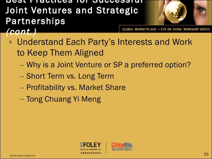<ul><li>Understand Each Party's Interests and Work to Keep Them Aligned </li></ul><ul><ul><li>Why is a Joint Venture or SP...
