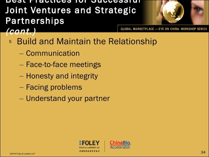 Best Practices for Successful Joint Ventures and Strategic Partnerships (cont.) <ul><li>Build and Maintain the Relationshi...