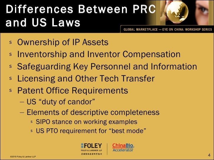 Differences Between PRC and US Laws <ul><li>Ownership of IP Assets </li></ul><ul><li>Inventorship and Inventor Compensatio...