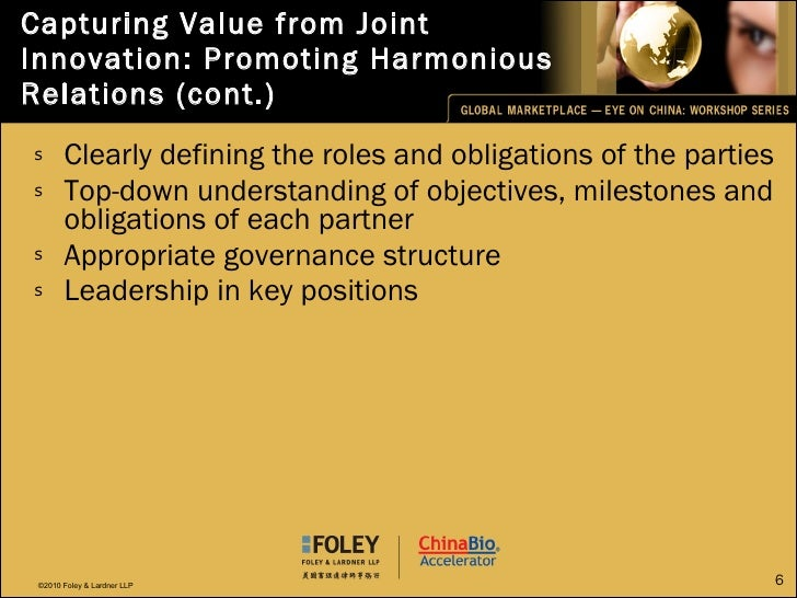 Capturing Value from Joint Innovation: Promoting Harmonious Relations (cont.) <ul><li>Clearly defining the roles and oblig...