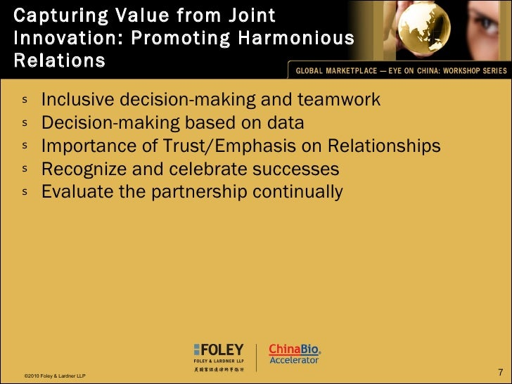 Capturing Value from Joint Innovation: Promoting Harmonious Relations <ul><li>Inclusive decision-making and teamwork </li>...