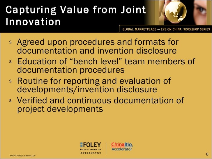 Capturing Value from Joint Innovation <ul><li>Agreed upon procedures and formats for documentation and invention disclosur...