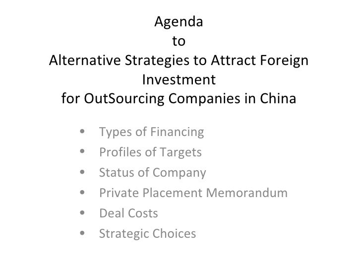 Agenda                    to Alternative Strategies to Attract Foreign                Investment   for OutSourcing Compani...