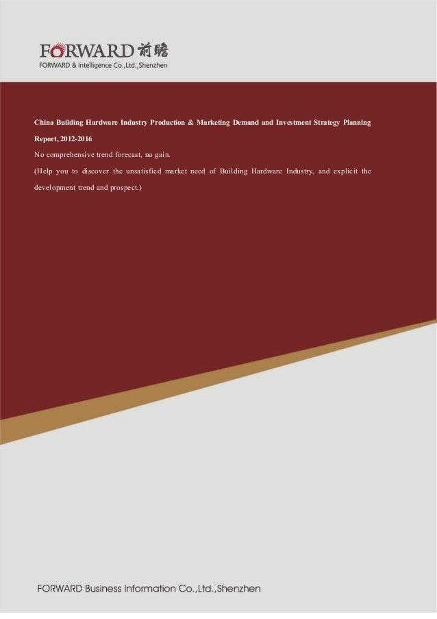 造行业  紧固件制  2011 版  China Building Hardware Industry Production & Marketing Demand and Investment Strategy Planning Report,...