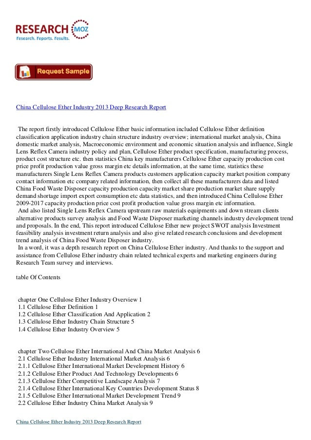 China Cellulose Ether Industry 2013 Deep Research Report The report firstly introduced Cellulose Ether basic information i...