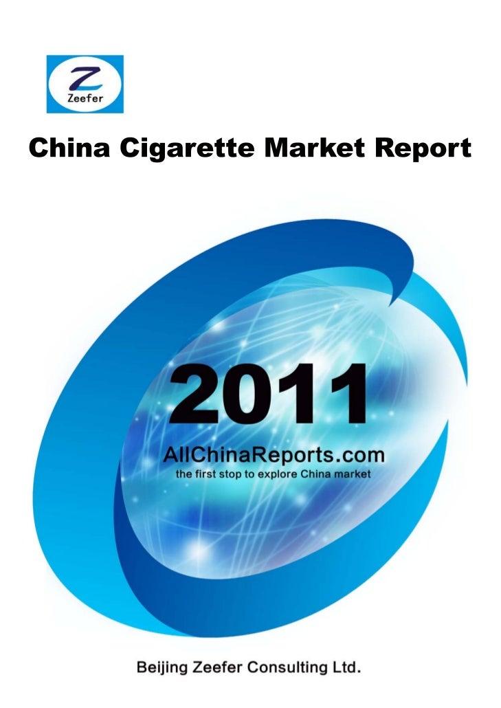 CHINA CIGARETTE MARKET REPORT  Beijing Zeefer Consulting Ltd.          October 2011