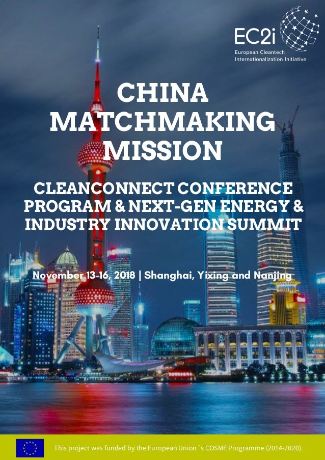 CLEANCONNECT CONFERENCE PROGRAM & NEXT-GEN ENERGY & INDUSTRY INNOVATION SUMMIT November 13-16, 2018 | Shanghai, Yixing and...