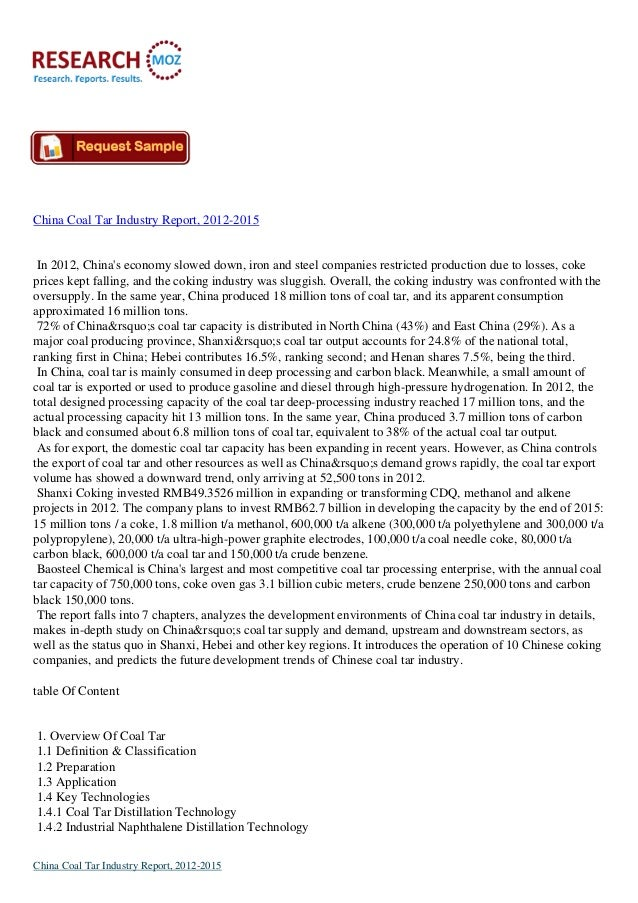 China Coal Tar Industry Report, 2012-2015In 2012, Chinas economy slowed down, iron and steel companies restricted producti...
