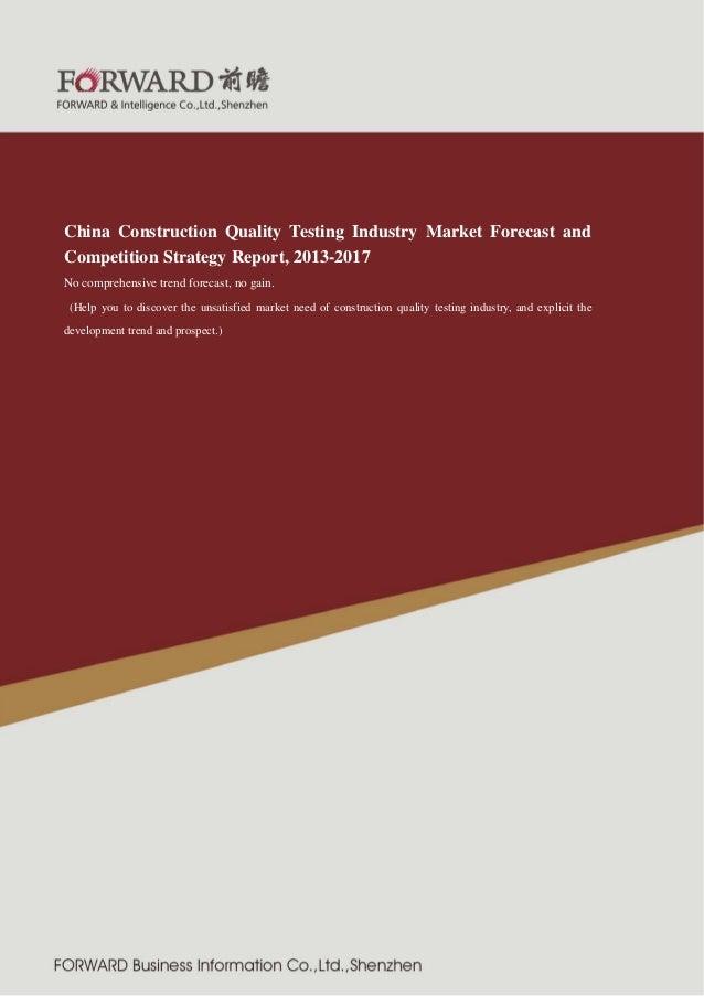 2011 版 紧固件制造行业  China Construction Quality Testing Industry Market Forecast and Competition Strategy Report, 2013-2017 No ...