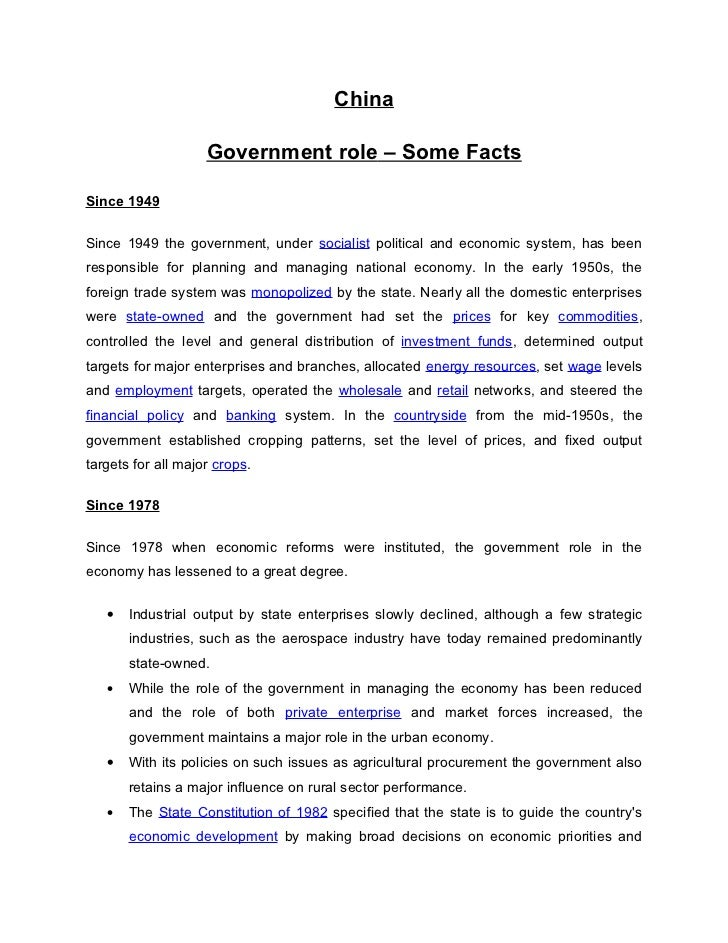China                    Government role – Some FactsSince 1949Since 1949 the government, under socialist political and ec...