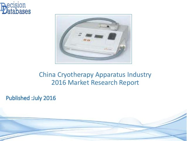 china cryotherapy apparatus market 2016 industry trends