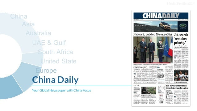 Media Profile 2014 China Daily Your Global Newspaper with China Focus China Australia UAE  Gulf South Africa United State E...