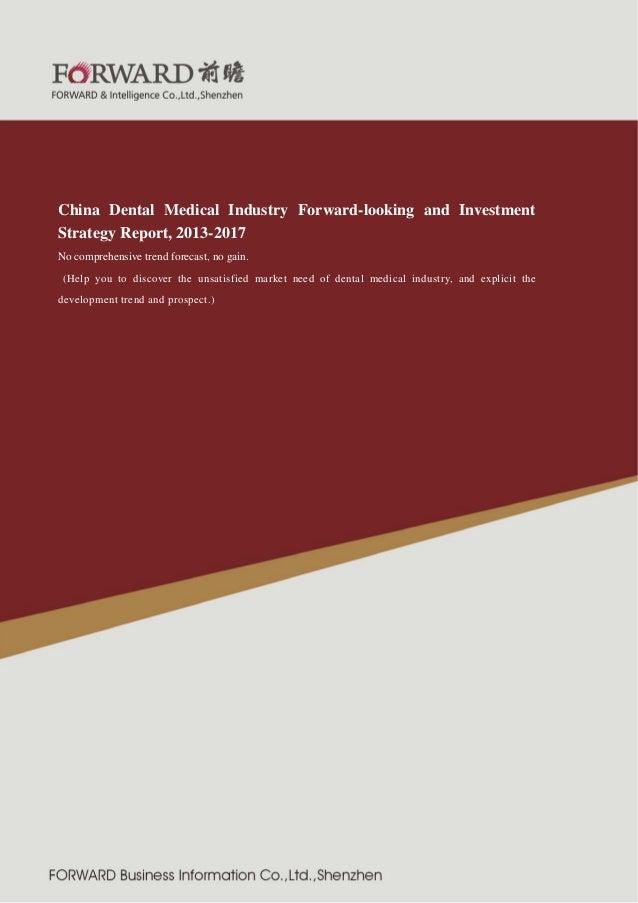 2011 版 紧固件制造行 业  China Dental Medical Industry Forward-looking and Investment Strategy Report, 2013-2017 No comprehensive ...