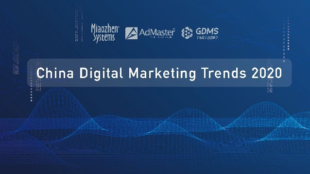 The China Digital Marketing Trends Report is a collaboration between Miaozhen Systems, AdMaster and the GDMS. Attracting b...