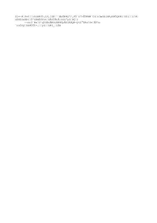 """ZQ#YJÿgτ#ۄËòr""""#Äì݄ îa4 /jD&eçӄ#¿¥}½§P """"""""LÎQµi #*#""""ØÜY""""uýÎ-"""" ü·ÛAÍ߸Dà""""½ïÿ#'X½8>ë# %Í#Ìñ¦*""""""""1Õ80«<ðWµ`m""""x""""¼z·#Îäè8õ""""#""""..."""