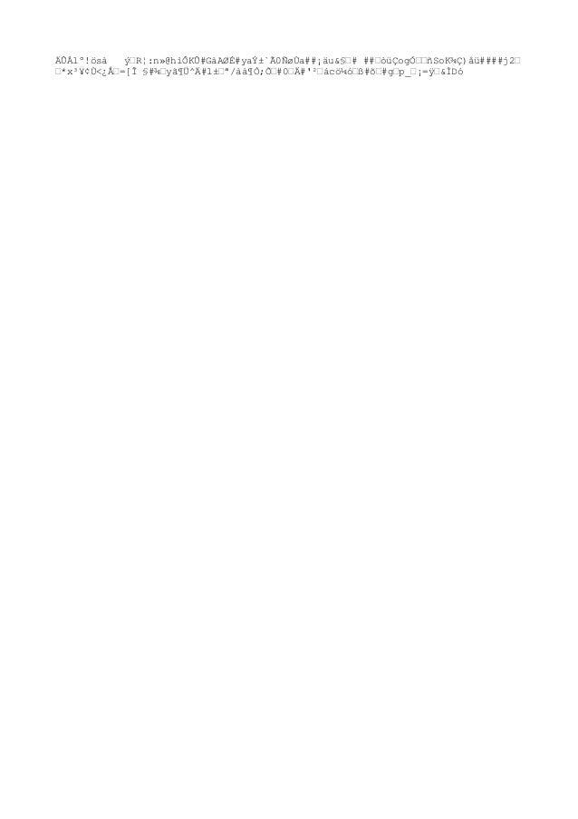 """Ü!Çò1¶ËË>ªeZ½#F%""""-Ï©Îh[ý""""b#Cå#µë¦#""""2""""A""""õå×3n#xòd-k""""¹ÅGkQ#""""FK£?Ö¿Óñh4% ±ï""""W(#5û¹ñ.áÚ©PÞXç¢`åmw¤Þ""""y6×ëS7/Ï#.õڄ""""±ºBýǶ^ÆòAÝz..."""