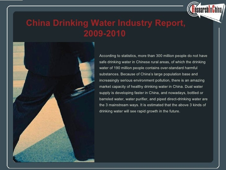 <ul><li>According to statistics, more than 300 million people do not have  </li></ul><ul><li>safe drinking water in Chines...