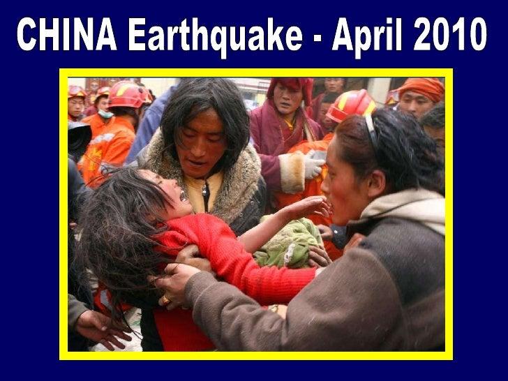 CHINA Earthquake - April 2010