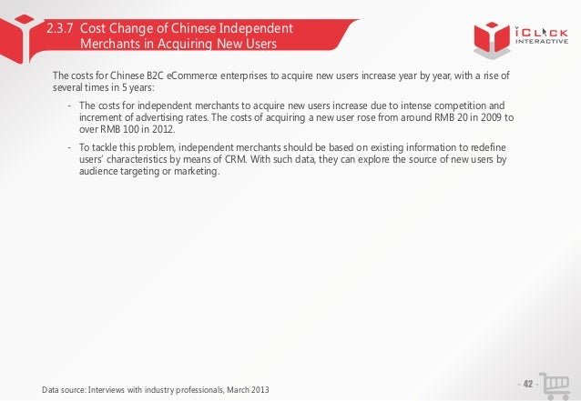 2.3.7 Cost Change of Chinese Independent Merchants in Acquiring New Users The costs for Chinese B2C eCommerce enterprises ...