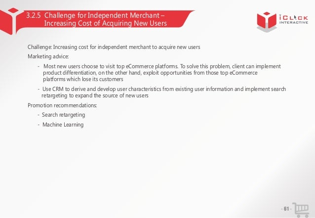 3.2.5 Challenge for Independent Merchant – Increasing Cost of Acquiring New Users Challenge: Increasing cost for independe...