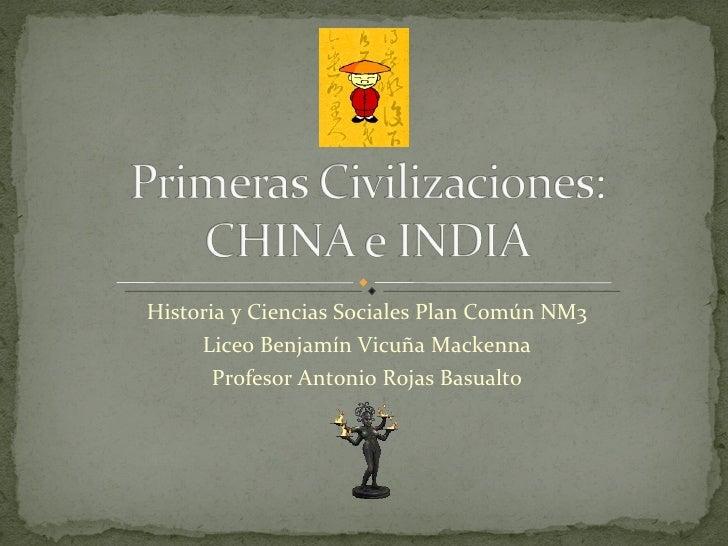 Historia y Ciencias Sociales Plan Común NM3 Liceo Benjamín Vicuña Mackenna Profesor Antonio Rojas Basualto