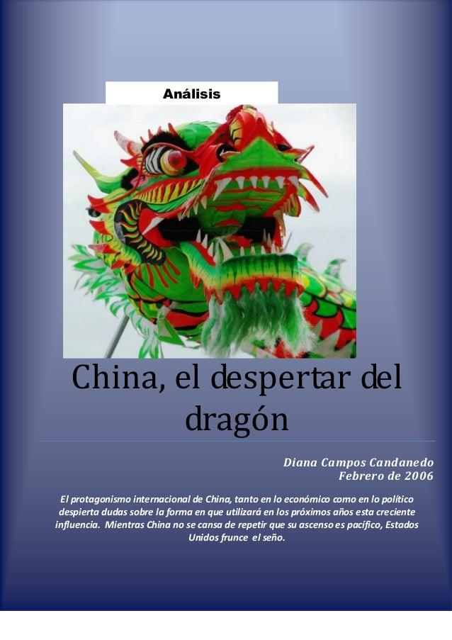 Análisis   China, el despertar del           dragón                                                     Diana Campos Canda...