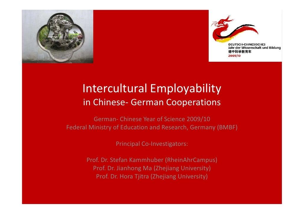 InterculturalEmployability      inChinese‐ GermanCooperations          German‐ ChineseYearofScience2009/10 Federal...