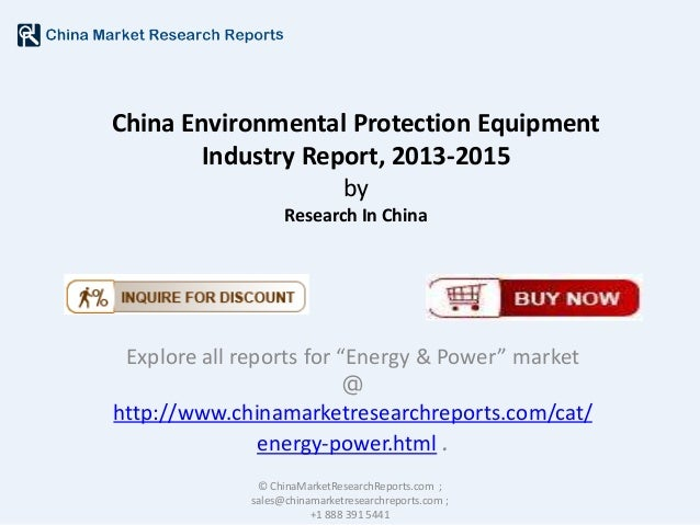 """China Environmental Protection Equipment Industry Report, 2013-2015 by Research In China  Explore all reports for """"Energy ..."""