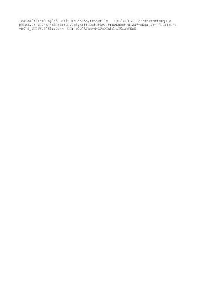 """lêåïãäÛ#Íl/#ɒ#gÒsÁG½=#εU#ƬóôNÀô,##ññC# Ìm '#'Ò»§Ö'Y'8ü""""'c#ëPX¾#tZÞq3!ðþY'Mâ&P#'V'4²öAº#˒ëB##u'.Cp êýn###'D±#'#ÉvJ;#fHw..."""