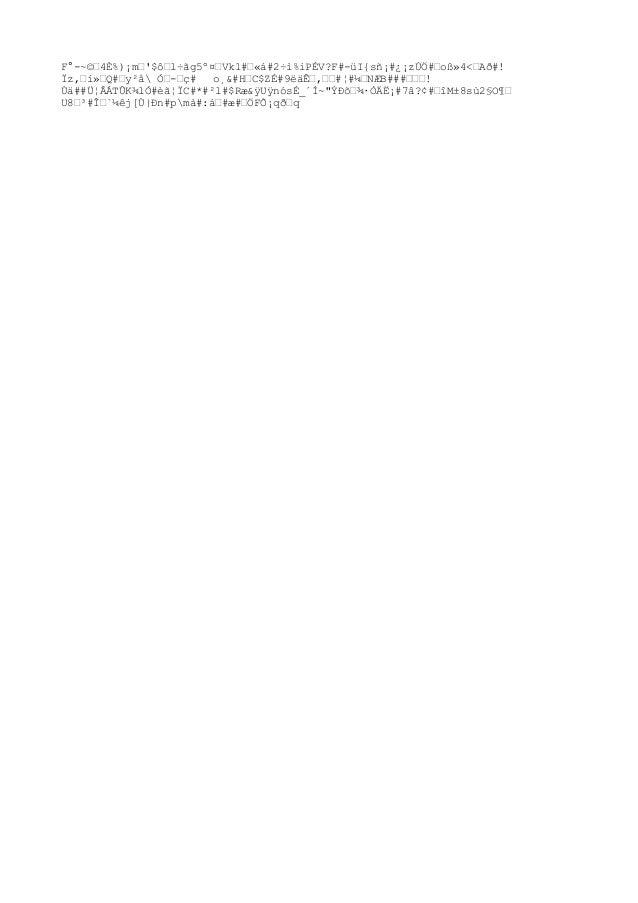 F°-~©'4È%)¡m''$ô'l÷ãg5º¤'Vk1#'«á#2÷ì%iPÉV?F#-üI{sñ¡#¿¡zÚÖ#'oß»4<'Að#! Ïz,'í»'Q#'y²å Ӓ-'ç# o¸&#H'C$ZÉ#9ëäʒ,''#¦#¼'NÆB###'...