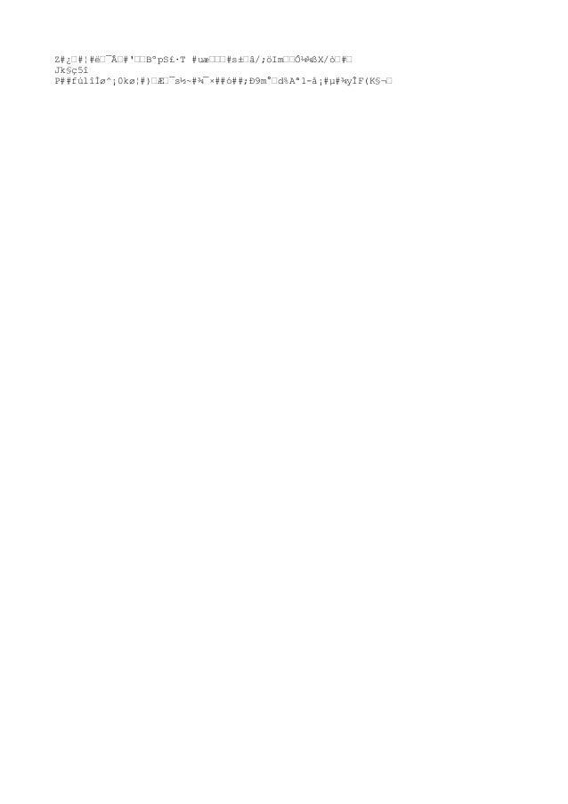 Z#¿'#¦#뒯'#'''Bºp S£·T #u撒'#s±'â/;öIm''Ô¼¾ßX/ò'#' Jk§ç5î P##fúlîÌø^¡0kø¦#)'Æ'¯s½~#¾¯×##ó##;Ð9m°'d%Aª1-å¡#µ#¾yÎF(K§¬'