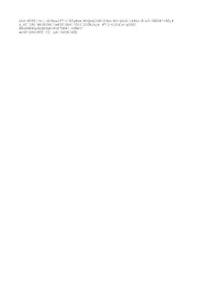 """£hX÷#ÖT¶‰‰½‰.‰åI#à»JÏ""""÷{^ÁÏg#àm‰#DGþëÇ]Hð‰2Vbu‰#U-ÿGo߉:å#£ü·Â‰»5‰¢ËÉÒ#^=ÅÕ¿# s_ëÍ´]Âô¨##iÀVY®‰‰m#5ىôR6‰³Ò%l‰2îÕ#Jo¿ø #""""‰..."""