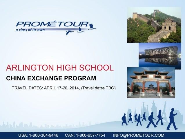 USA: 1-800-304-9446 CAN: 1-800-657-7754 INFO@PROMETOUR.COMARLINGTON HIGH SCHOOLTRAVEL DATES: APRIL 17-26, 2014, (Travel da...