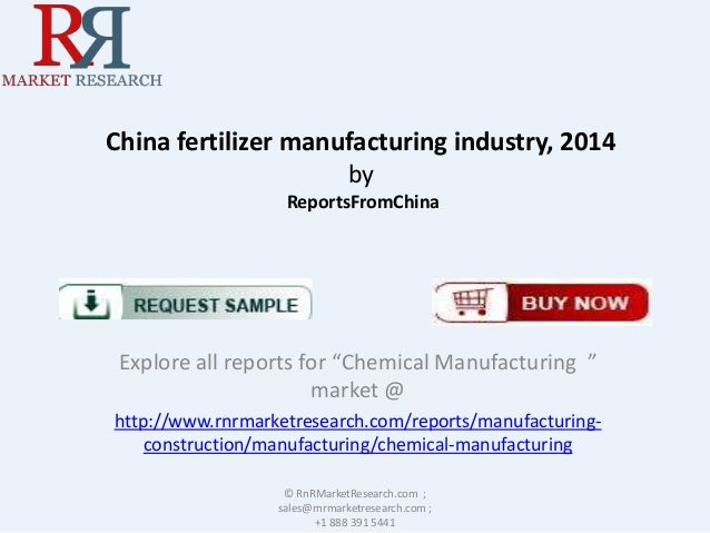 "China fertilizer manufacturing industry, 2014 by ReportsFromChina  Explore all reports for ""Chemical Manufacturing "" marke..."